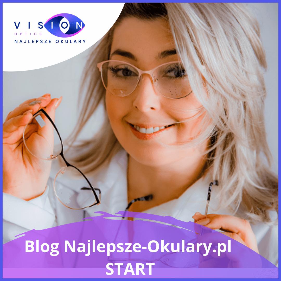 Blog Najlepsze-Okulary.pl wystartował!
